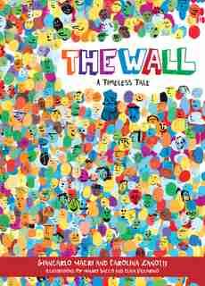 The Wall: A Timeless Tale de Giancarlo Macri