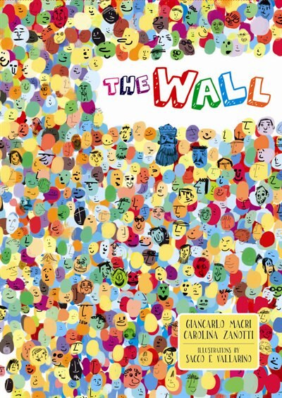 The Wall: A Timeless Tale by Giancarlo Macri