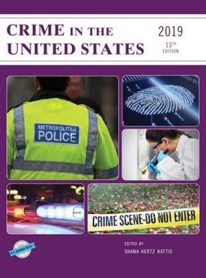 Crime In The United States 2019 by Shana Hertz Hattis