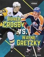 3f22f8a4b12 Sidney Crosby Vs. Wayne Gretzky
