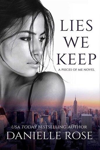 Lies We Keep by Danielle Rose