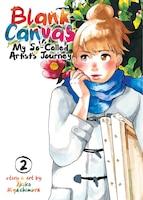 Blank Canvas: My So-called Artist's Journey (kakukaku Shikajika) Vol. 2