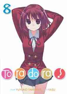 Toradora! (light Novel) Vol. 8 by Yuyuko Takemiya