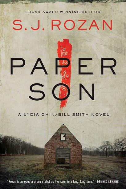 Paper Son: A Lydia Chin/bill Smith Novel by S. J Rozan