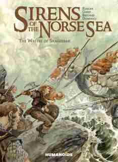 Sirens Of The Norse Sea: The Waters Of Skagerrak by Françoise Ruscak