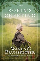 The Robin's Greeting: Amish Greenhouse Mystery #3
