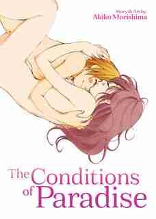 The Conditions Of Paradise by Akiko Morishima