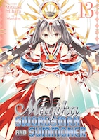 Magika Swordsman And Summoner Vol. 13