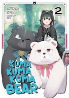 Kuma Kuma Kuma Bear (manga) Vol. 2