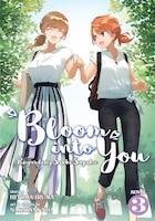 Bloom Into You (light Novel): Regarding Saeki Sayaka Vol. 3