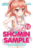 Shomin Sample: I Was Abducted By An Elite All-girls School As A Sample Commoner Vol. 14