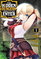 The Hidden Dungeon Only I Can Enter (manga) Vol. 1