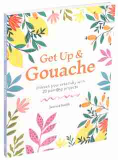 Get Up & Gouache by Jessica Smith