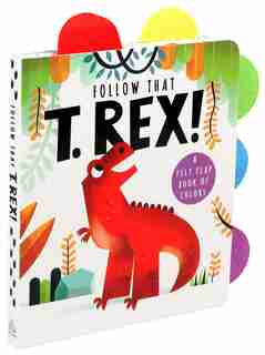 Follow That T. rex! by Editors Of Silver Dolphin Books