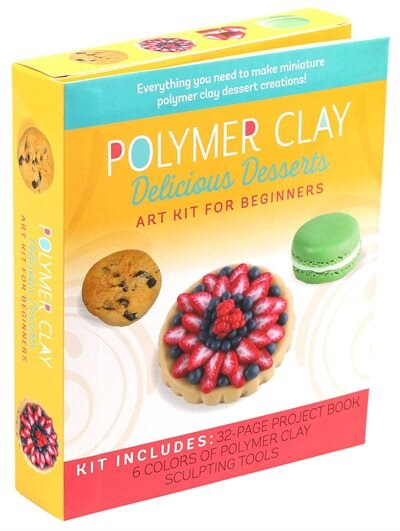 Polymer Clay: Delicious Desserts: Art Kit For Beginners by Emily Chen