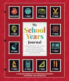 My School Years Journal by Editors Of Thunder Bay Press