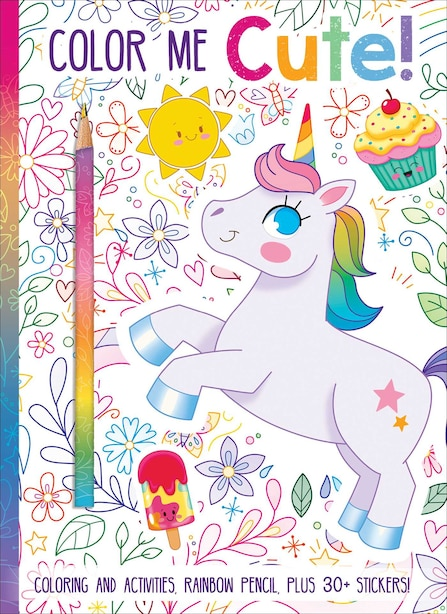 Color Me Cute! Coloring Book with Rainbow Pencil by Courtney Acampora