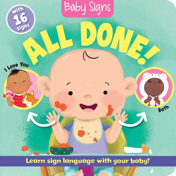 Baby Signs: All Done! by Kate Lockwood