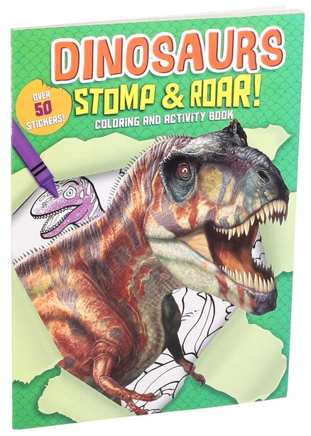 Dinosaurs Stomp & Roar! Coloring And Activity Book by Editors Of Silver Dolphin Books