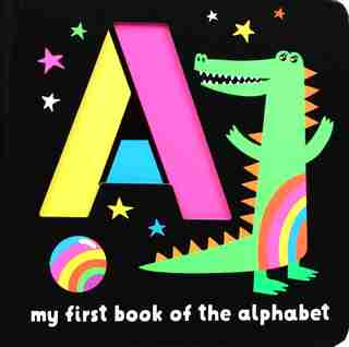 Neon Books: My First Book of the Alphabet by Editors Of Silver Dolphin Books