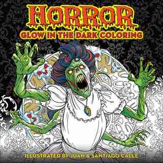 Horror Glow in the Dark Coloring by Editors Of Thunder Bay Press