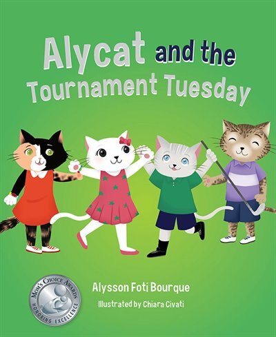 Alycat and the Tournament Tuesday by Foti Bourque Alysson