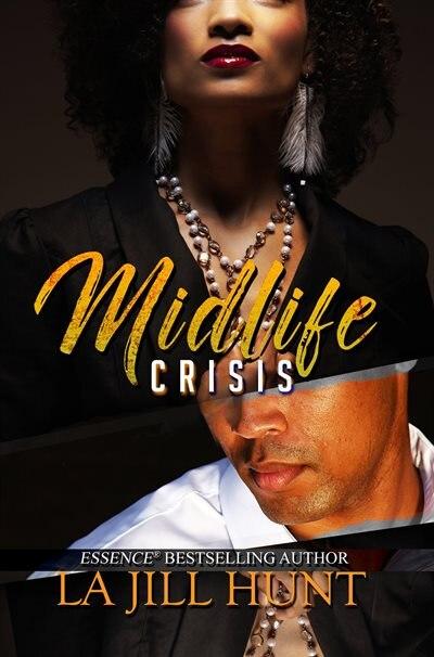 Midlife Crisis by La Jill Hunt