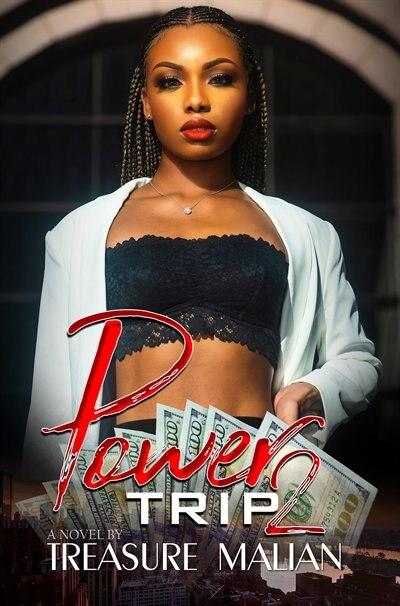 Power Trip 2 by Treasure Malian