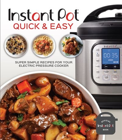 INSTANT POT QUICK & EASY by Pil