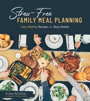 Stress- Free Family Meal Planning