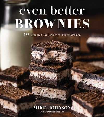 Even Better Brownies by Mike Johnson