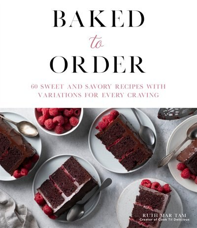 Baked To Order by Ruth Mar Tam