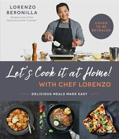 Let's Do This, Folks! Home Cooking With Lorenzo: Delicious Meals Made E-z