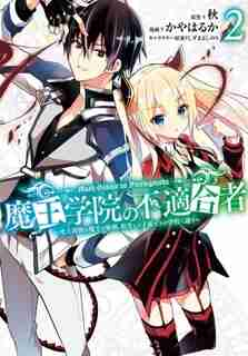 The Misfit Of Demon King Academy 02: History's Strongest Demon King Reincarnates And Goes To School With His Descendants de Shu