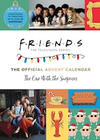 Friends: The Official Advent Calendar: The One With The Surprises (friends Tv Show)