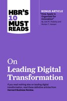"""Hbr's 10 Must Reads On Leading Digital Transformation (with Bonus Article """"how Apple Is Organized…"""