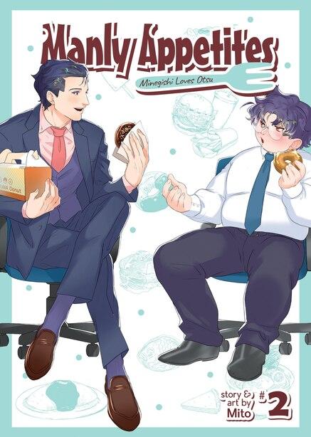 Manly Appetites: Minegishi Loves Otsu Vol. 2 by MITO