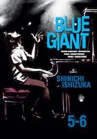 Blue Giant Omnibus Vols. 5-6