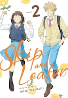 Skip And Loafer Vol. 2