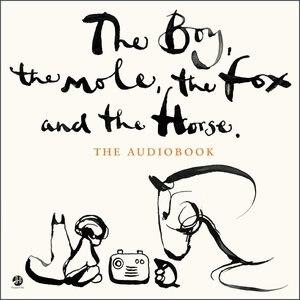 The Boy, The Mole, The Fox And The Horse by Charlie Mackesy