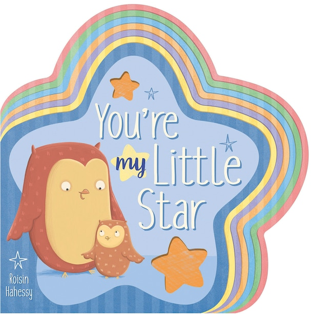 You're My Little Star by Danielle Mclean