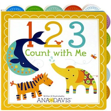 123 Count With Me: Tabbed Board Book by Ana Davis