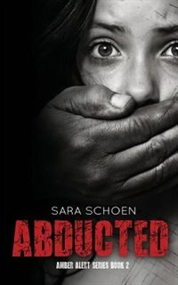 Abducted by Sara Schoen