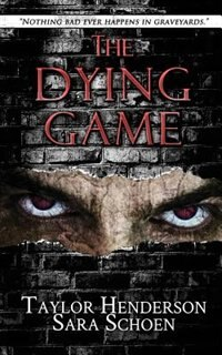 The Dying Game by Sara Schoen