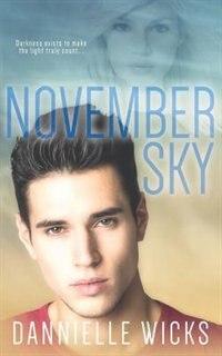 November Sky by Dannielle Wicks