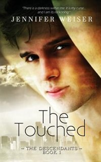 The Touched by Jennifer Weiser
