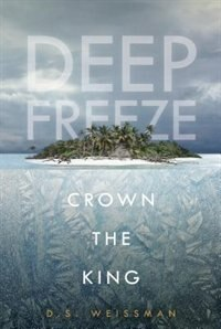 Crown The King #2 by D.s. Weissman