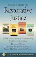 The Big Book of Restorative Justice: Four Classic Justice & Peacebuilding Books in One Volume
