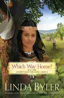 Which Way Home?: Hester's Hunt for Home, Book Two by Linda Byler