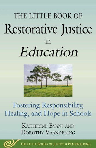 principles restorative justice my indirect experience